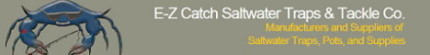 E-Z Catch Saltwater Traps & Tackle